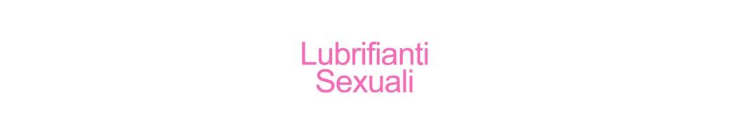Lubrifianti Sexuali